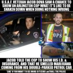 This Citizen Gives a Cop a Taste of What Police Harassment Feels Like